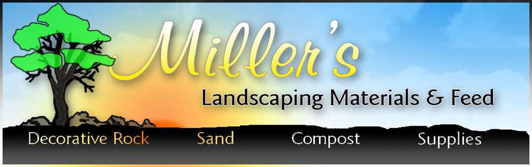Miller's Landscaping Materials & Feed